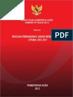 Pergub Nomor 70 Tahun 2012 Tentang RPJMA