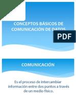 Conceptos Basicos de Comunicacion de Datos