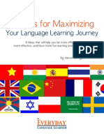 8 Ideas for Maximizing Your Language Learning Journey