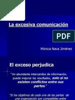 La excesiva comunicación