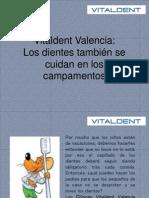 Vitaldent Valencia Los Dientes También Se Cuidan en Los Campamentos