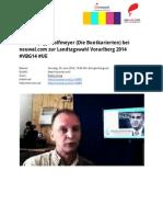 """""""Bei uns wird man sich die Zähne ausbeißen, wenn wir im Landtag sitzen."""" - Thomas Jogy Wolfmeyer (Die Buntkarierten) bei neuwal.com zur Landtagswahl Vorarlberg 2014 #VBG14 #UE"""