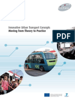 Innovative Urban Transport Concepts - Theory to Practice