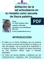Rehabilitacion de La Motricidad Articulatoria en La Rinolalia Como Secuela de Fisura Palatina