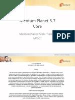 Mentum Planet 5.7 Core