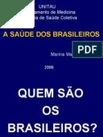 A saúde dos brasileiros - Internato