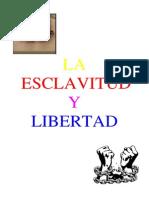La Esclavitud y La Libertad