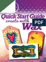 Purple Cows Encaustic Quick Start Guide