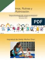 Ritmos, Rutinas y Rutinización1