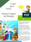 Il Potere Magico Del Principe - The Prince and the Magical Power