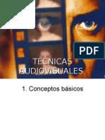 Técnicas Audiovisuales El audio y la imagen