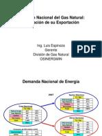 Situacion Nacional Del Gas Natural (Ing. Luis Espinoza) Osinergmin