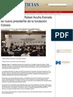 08-07-2014 Rafael Acuña Estrada es nuevo presidente de la fundación Colosio