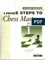 Suetin, Alexei - Three Steps to Chess Mastery