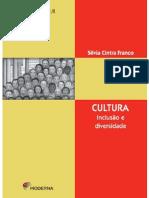 Cultura - Inclusao e Diversidade - Silvia Cintra Franco