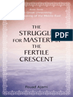 The Struggle for Mastery in the Fertile Crescent, by Fouad Ajami (preview)