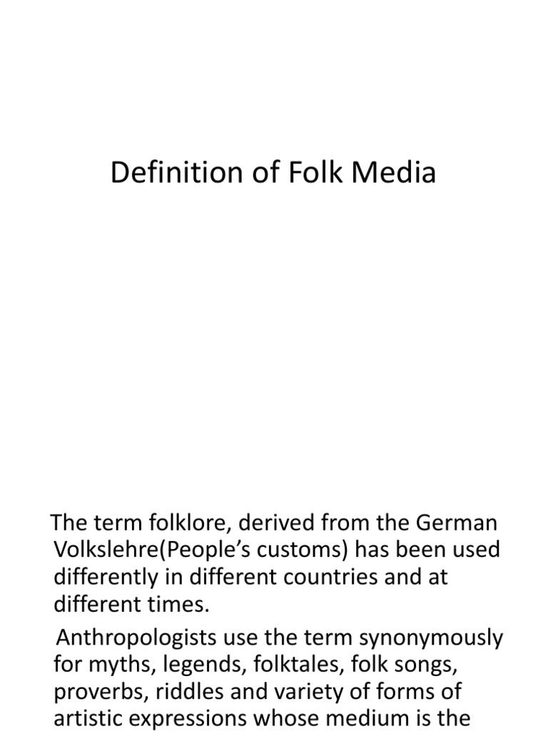 Definition Of Folk Media Folklore Traditions