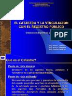 El Catastro y La Vinvulación Con El Registro Público - Presentación