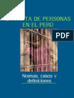 La Trata de Personas en El Perú Normas Casos y Definiciones