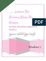 Instalación, Re-instalación o Reparación de Windows 7