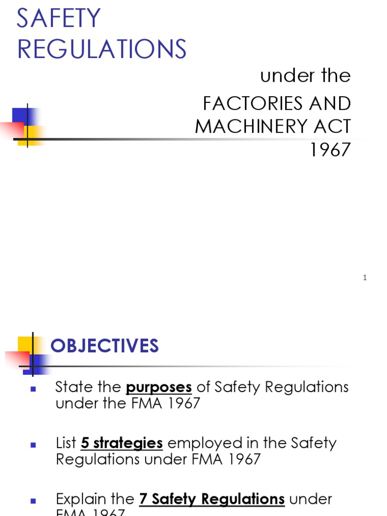 Factories And Machinery Act 1967 Fma 1967 Safety Related Regulations Occupational Safety And Health Steam Engine