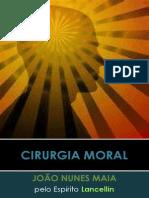 João Nunes Maia [Lancellin] - Cirurgia Moral.pdf