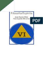 João Nunes Maia [Miramez] - Filosofia Espírita Vol 06.pdf