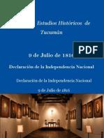 9 de Julio de 1816- Declaracion de La Independencia Nacional