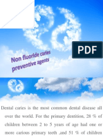 Non Fluoride Caries Preventive Agents