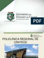 Apresentação Policlinica Regional de Crateus