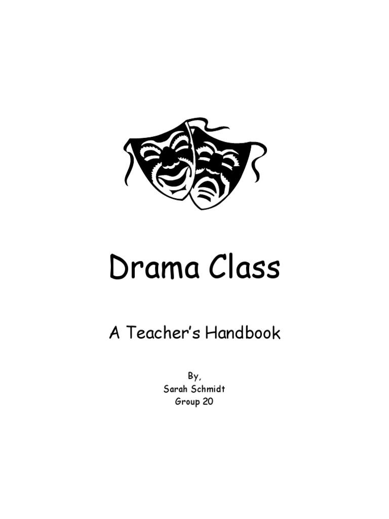 Drama Class_A Teacher's Handbook | Improvisational Theatre | Plot  (Narrative)