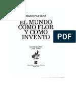 El Mundo Como Flor y Como Invento, Mario Payeras