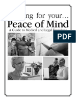 Planning for your… Peace of Mind A Guide to Medical and Legal Decisions