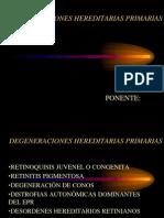 DEGENERACIONES HEREDITARIAS PRIMARIAS