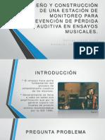 Diseño y Construcción de Una Estación de Monitoreo Para Prevención de Pérdida Auditiva en Ensayos Musicales
