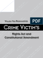 Crime Victim's Rights Act and Constitutional Amendment