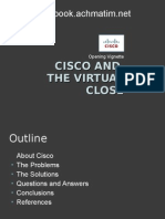 Opening Vignete - Cisco and Virtual Close