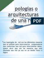 Topologías o Arquitecturas de Una Red