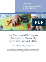 How Much Could We Improve Children's Life Chances by Intervening Early and Often?