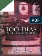 Gene Edwards - 100 Dias en El Lugar Secreto