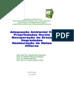 Adequação Ambiental de Propriedades Rurais Recuperação de Áreas Degradadas Restauração de Matas Ciliares