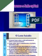 ( Espiritismo) - _ - Vicios Humanos E a Saúde Espiritual