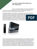 Playstation tres, PS3, Consolas Play Station tres, Consola PS3, Chip PS3, Reparacion.