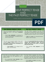 The Present Perfect Tense and Past Perfect
