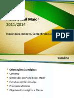 Plano Brasil Maior Apresentacao Completa Final