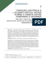 AQUINO, Thiago. Tradição Histórica e Reflexão Crítica - Notas Sobre o Debate Entre Habermas e Gadamer.