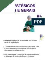 Anestésicos Locais e Gerais