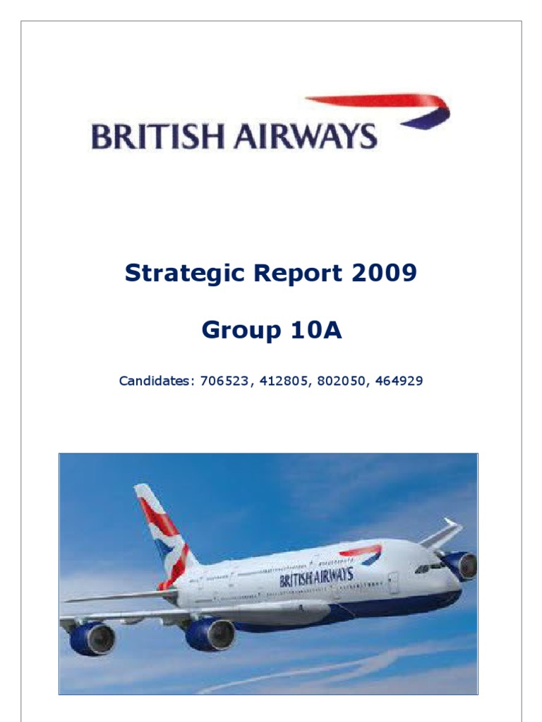 british airways strategic management essay A british airways board was established by the united kingdom government in 1972 to manage the two nationalized airline corporations, british overseas airways corporation and british european airways, and two smaller, regional airlines, cambrian airways, from cardiff, and northeast airlines, from newcastle upon tyne.