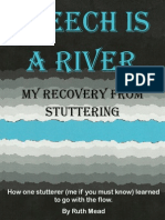 SPEECH is a RIVER My Recovery From Stuttering September 2011