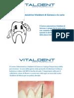 Centri Odontoiatrici Vitaldent Genova